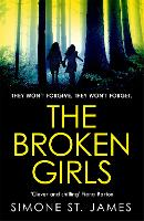 The Broken Girls: The chilling...