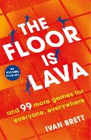 The Floor is Lava: and 99 more games...