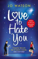 Love to Hate You: The hit romantic...