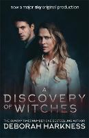 A Discovery of Witches: Now a major ...