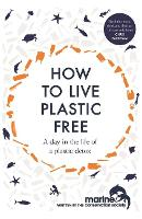 How to Live Plastic Free: a day in ...