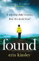 Found: the most gripping, emotional...
