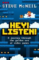 Hey! Listen!: A journey through the...