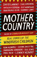 Mother Country: Real Stories of the...