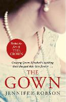The Gown: An enthralling historical...
