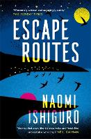 Escape Routes: 'Winsomely written and...