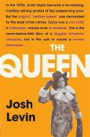 The Queen: The gripping true tale of ...