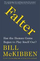 Falter: Has the Human Game Begun to...