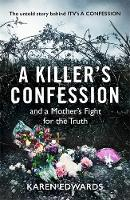 A Killer's Confession: How I Brought...