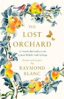 The Lost Orchard: A French chef...