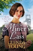 The Miner's Lass: A compelling saga ...