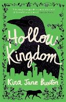 Hollow Kingdom: It's time to meet the...