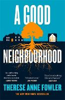 A Good Neighbourhood: The powerful ...