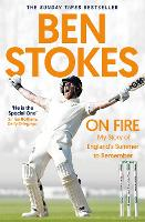 On Fire: My Story of England's Summer...
