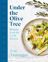 Under the Olive Tree: Recipes from my...