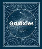 Galaxies: Inside the Universe's Star...