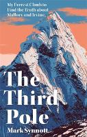 The Third Pole: Mystery, Obsession,...