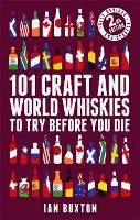 101 Craft and World Whiskies to Try...