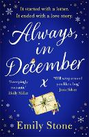 Always, in December: The timeless,...