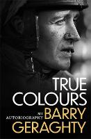 True Colours: My Autobiography