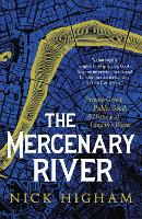 The Mercenary River: Private Greed,...