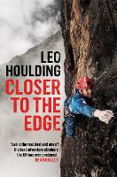Closer to the Edge: Climbing to the...