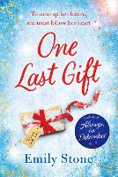 The Last Gift: An irresistible...