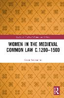 Women in the Medieval Common Law...