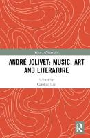 Andre Jolivet: Music, Art and Literature