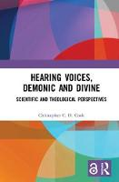 Hearing Voices, Demonic and Divine:...