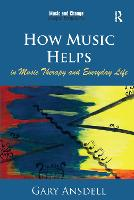 How Music Helps in Music Therapy and...