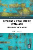 Decoding a Royal Marine Commando: The...