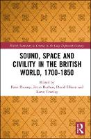 Sound, Space and Civility in the...