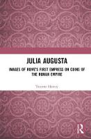 Julia Augusta: Images of Rome's First...