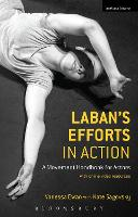 Laban's Efforts in Action: A Movement...