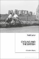 Cycling and the British: A Modern...