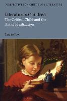 Literature's Children: The Critical...