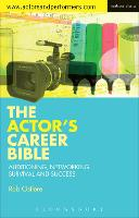 The Actor's Career Bible: ...