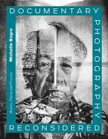 Documentary Photography Reconsidered:...