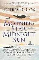 Morning Star, Midnight Sun: The Early...