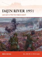 Imjin River 1951: Last stand of the...
