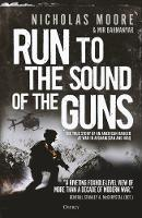 Run to the Sound of the Guns: The ...