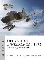 Operation Linebacker I 1972: The ...