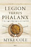 Legion versus Phalanx: The Epic...