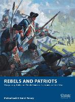 Rebels and Patriots: Wargaming Rules...