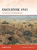 Smolensk 1943: The Red Army's...
