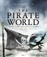 The Pirate World: A History of the...