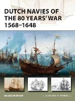 Dutch Navies of the 80 Years' War...
