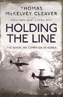 Holding the Line: The Naval Air...