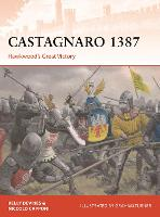 Castagnaro 1387: Hawkwood's Great...